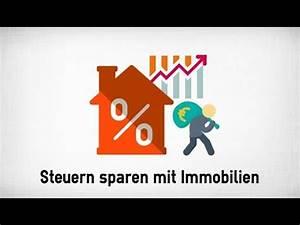 Steuern Sparen Mit Immobilien : steuern sparen mit immobilien leicht gemacht youtube ~ Lizthompson.info Haus und Dekorationen