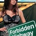 Forbidden Highway - 10 de Janeiro de 2001 | Filmow