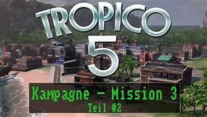 Tropico 5 Deutsch Umstellen : tropico 5 kampagne mission 3 das halten wir durch teil 2 sehr schwer deutsch ~ Bigdaddyawards.com Haus und Dekorationen