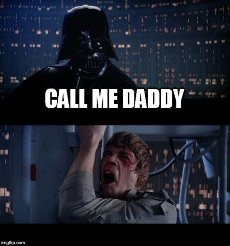 Call Me Meme - star wars no meme imgflip