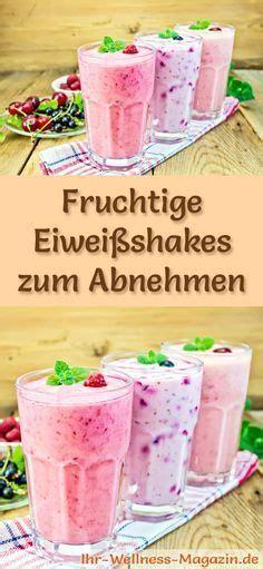 eiweißshakes selber machen zum abnehmen fruchtige eiwei 223 shakes smoothies abnehmshakes zum selber machen abnehmen smoothie drinks