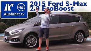 Ford S Max 2 0 Ecoboost : 2015 ford s max 2 0 ecoboost kaufberatung test review ~ Kayakingforconservation.com Haus und Dekorationen