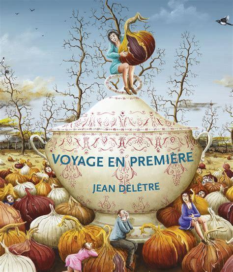 Calaméo  Voyage En Première De Jean Deletre