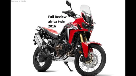 2016 Honda Crf1000l Africa Twin Full Review