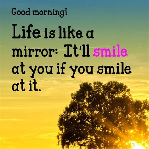 Good Morning And Smile!!!  Quotes  Pinterest. Happy Quotes On Pinterest. Good Values Quotes. Birthday Quotes Humor. Quotes About Change Search Quotes. Music Quotes Wedding. Day End Quotes. Quotes About Moving Out. Sad Quotes No One Loves Me