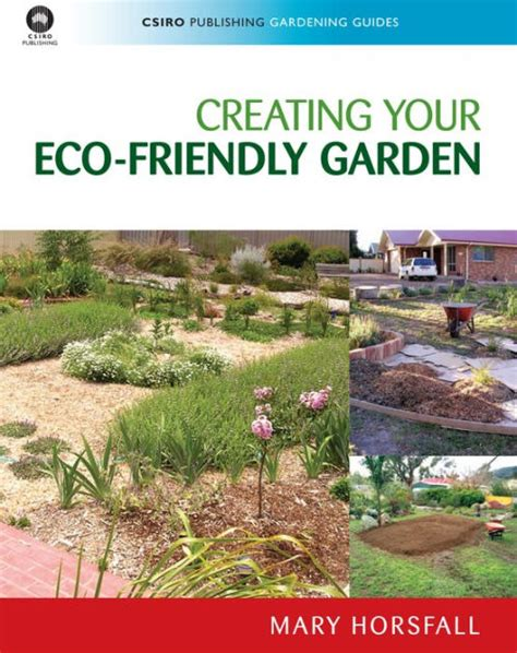 eco friendly gardening creating your eco friendly garden by mary horsfall paperback barnes noble 174