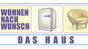 Wohnen Nach Wunsch Das Haus : wohnen nach wunsch das haus ~ Lizthompson.info Haus und Dekorationen