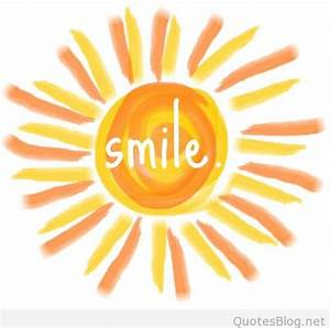 Summer sun quot... Sun And Smile Quotes