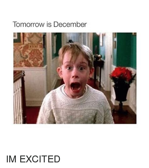 Excited Girl Meme - tomorrow is december im excited excite meme on sizzle