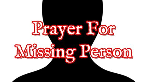 prayer  missing person prayers  find people
