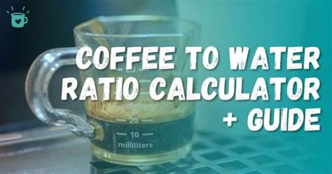 Many coffee lovers prefer buying beans and making their own blends. Coffee to Water Ratio Calculator