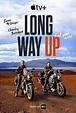 Long Way Up (Dokuserie, 2020)   Film, Trailer, Kritik