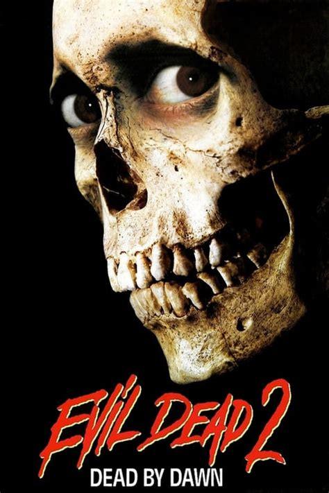 evil dead ii  cast crew