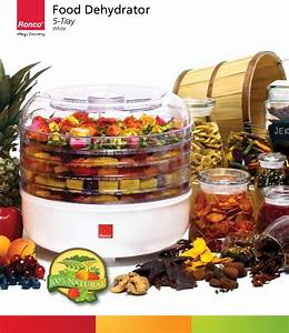 Ronco 5 Tray Food Dehydrator Instructions And Recipes