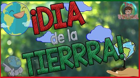 Dia De La Tierra Para NiÑos earth Day For Kids W/ English