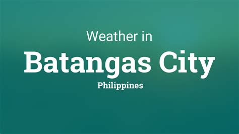 weather  batangas city philippines