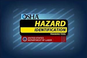 Osha U0026 39 S Hazard Identification Training Tool