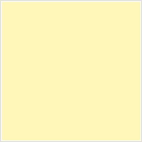 #fff6ba Hex Color  Rgb 255, 246, 186  Buttermilk, Yellow