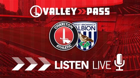 Charlton V West Bromwich Albion   How you can listen to ...