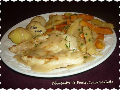 cuisiner du poulet recettes de blanquette de poulet de chez vanda
