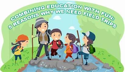 Field Trips Why Education Fun Reasons Need