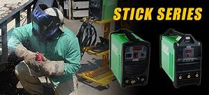 Stick Welders For Sale - Stick Welding Machines
