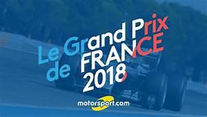 Grand Prix Autriche 2018 : le grand prix de france de f1 revient en 2018 youtube ~ Medecine-chirurgie-esthetiques.com Avis de Voitures