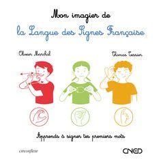 A Dada Sur Mon Bidet Parole by 1000 Images About Langue Des Signes On