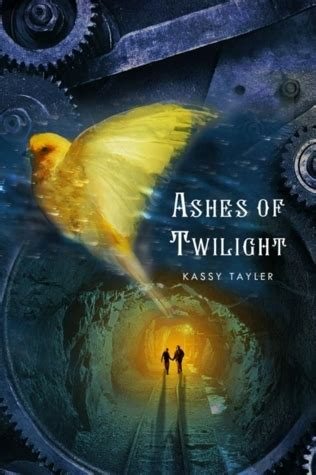 ashes  twilight ashes trilogy   kassy tayler