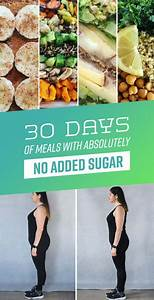 30 days of meals with absolutely no added sugar sugar