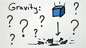 Minute Physics  What Is Gravity