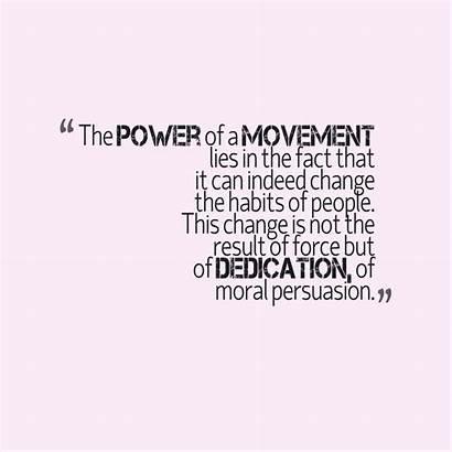 Dedication Quotes Quote Movement Power Biko Stephen