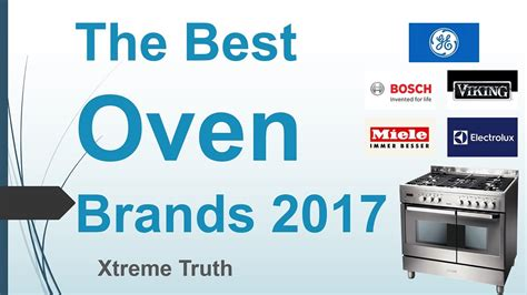 The Best Oven Brands 2017home And Appliance Brands  Youtube