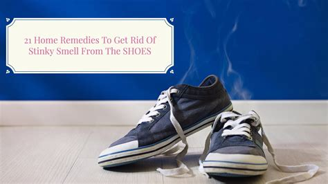 21 Home Remedies To Get Rid Of Stinky Smell From The Shoes