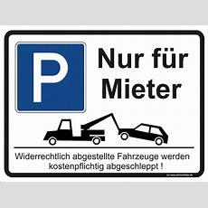 Hinweisschild Parken  Nur Für Mieter Elchschilder