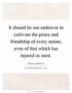 It should be ou... Peace Friendship Quotes