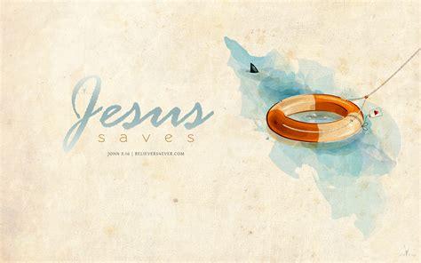 jesus saves believersevercom