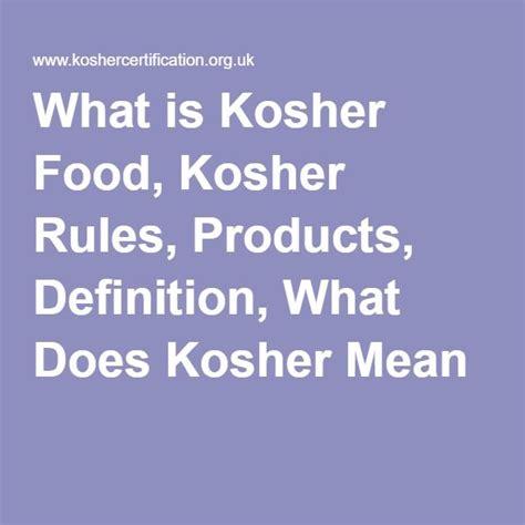 kosher definition top 28 kosher definition top 28 kosher definition what does kosher mean judaism and its