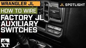 How To Wire Auxiliary Lights To Jl Wrangler U0026 39 S Factory