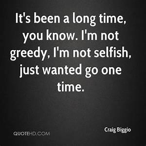Craig Biggio Qu... Selfish Time Quotes