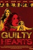 Guilty Hearts | Chick Flicks | Movies for Women, reviewed ...