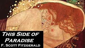 This Side Of Paradise By F  Scott Fitzgerald - Full Audiobook