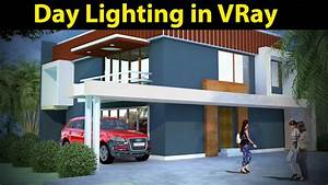 3d Max Tutorial Day Light Rendering In Vray Part 01