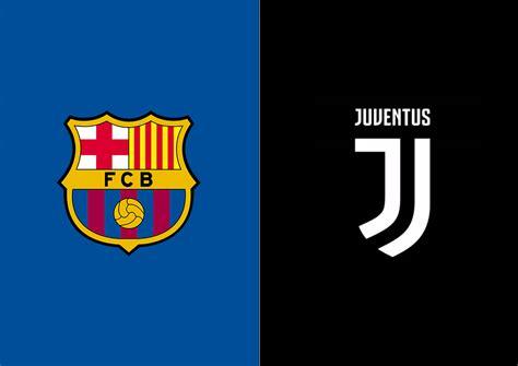 barcelona  juventus champions league preview juvefccom