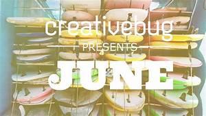 Creativebug Presents June - Creativebug Blog