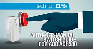 Auto-off-manual Switch Guide For Abb Ach580