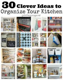 ideas for organizing kitchen 30 clever ideas to organize your kitchen in the garage