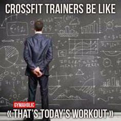 Crossfit Memes Tumblr - 1000 ideas about crossfit memes on pinterest crossfit funny crossfit memes and gym humour
