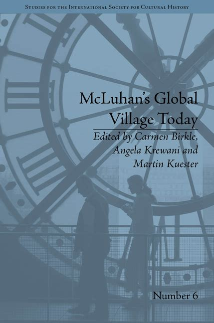 Mcluhan's Global Village Today  Cambridge Books Online
