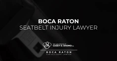 Boca Raton Seat Belt Injury Lawyer